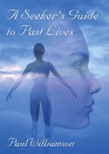 A Seekers Guide to Past Lives